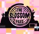 The Blossom Files