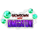 Showdown with Omegaton!