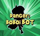 Danger: BoBoiBot