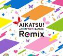 "AIKATSU! ANION ""NOT COMMON"" Remix"