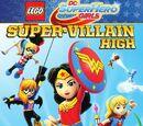 Lego DC Super Hero Girls: Escuela de supervillanas