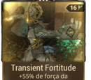 Transient Fortitude