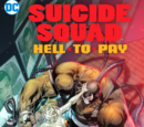 Suicide Squad: Hell to Pay (Volumen 1)