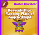 Heavenly Flip-Flapping Plate of Angelic Flight (Golden Epic)