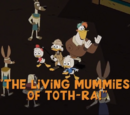 The Living Mummies of Toth-Ra!