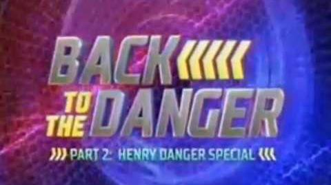 Back to the Danger: Part 2