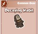 Decaying Habit