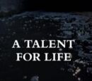 A Talent for Life