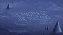 222TheMasterOfTheVolcano TitleCard.png