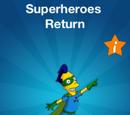Superheroes Return 2017 Promotion