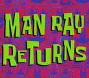 Powrót Man Raya
