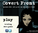 Covert Front Episode 1: All Quiet on the Covert Front