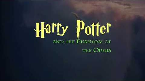 Harry Potter and the Phantom of the Opera