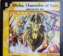 Misha, Channeler of Suns