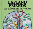 Lapland Friends: An Adventure in Sweden