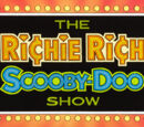 The Richie Rich/Scooby-Doo Show and Scrappy Too!