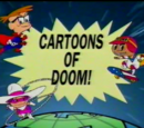 Cartoons of Doom!