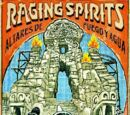 Raging Spirits