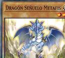 Dragón Señuelo Metafis