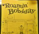 Roamin' Bob-iday