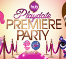 Playdate Premiere Party