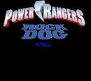 Power Rangers Rock Dog Force