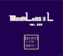 MoonLess*L