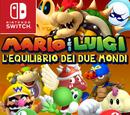 Mario & Luigi: l'Equilibrio dei Due Mondi