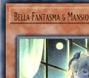 Bella Fantasma & Mansión Embrujada