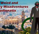 The Weird and Crazy Misadventures of Radionatix
