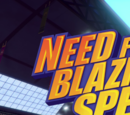 Need for Blazing Speed