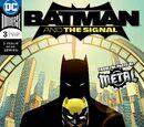 Batman and the Signal Vol 1 3