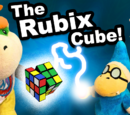 The Rubix Cube!