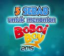 5 Sebab Untuk Menonton BoBoiBoy