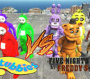 Freddy Fazbear vs. Teletubbies