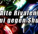 Alte Rivalen! Lui gegen Shu!