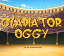 Gladiator Oggy