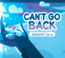 Can't Go Back/Gallery