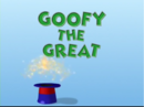 Goofy the Great.png