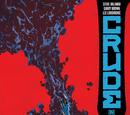 Crude Vol 1