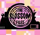 The Blossom Files