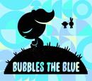 Bubbles the Blue