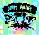Derby Dollies