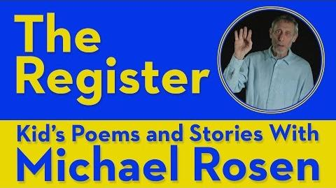 The Register - Kids' Poems and Stories With Michael Rosen