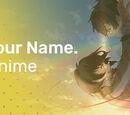 Aki-chan86/Your Name. - Der Erfolgs-Anime im Blick