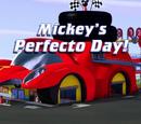 Mickey's Perfecto Day!