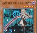 Caza del Cielo As - Raye