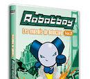 Robotboy Vol. 3: Les ennemis de Robotboy.