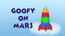 Goofy on Mars title.png