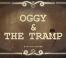 Oggy and the Tramp